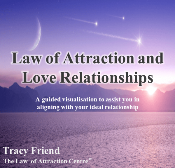 AUDIO: Law of Attraction and Love Relationships (MP3 Audio Recording), Tracy Friend