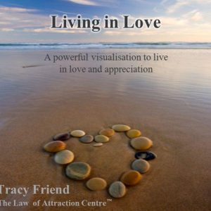 AUDIO: Living in Love [MP3 Audio Recording], Tracy Friend